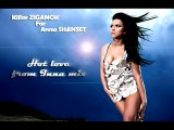 Killer Ziganok for Anna Shanset-Hot love from Inna mix